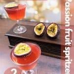 Passion fruit spritz for pinterest
