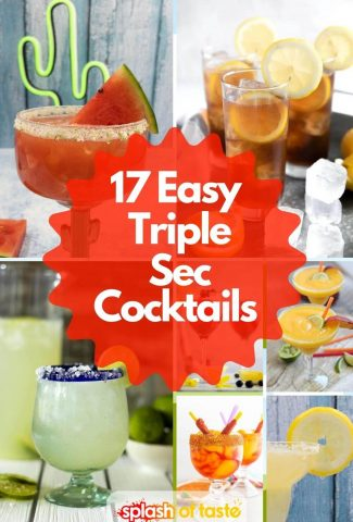 Collage showing 7 Triple sec cocktails for 17 easy triple sec cocktails post