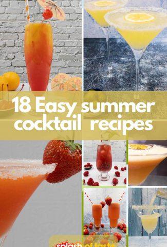 18 Easy summer cocktails.
