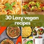 Lazy vegan recipes image for pinterest
