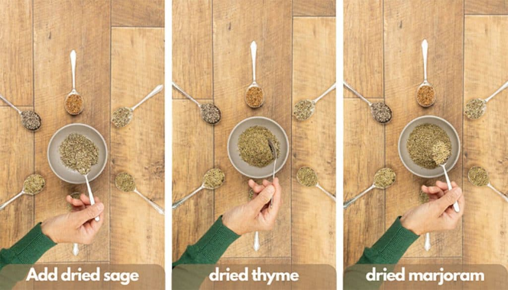 Process shots for homemade poultry seasoning add dried sage, dried thyme and dried marjoram.