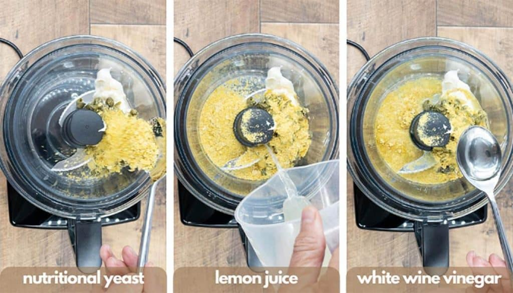 Process shots for making vegan caesar dressing recipe, add nutritional yeast, lemon juice and white wine vinegar.