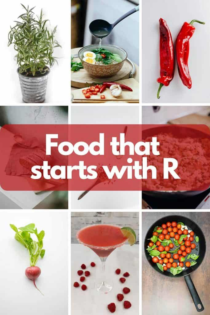 Foods that starts with r image, red tomatoes, radish, raspberry daiquiri, rice, rye bread, rosemary, ramen and red peppers.