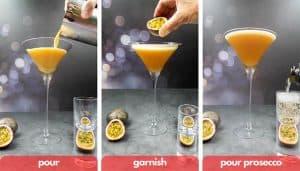 Process shots, pour, garnish with passion fruit and pour prosecco shot.