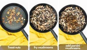 Process shots for making mushroom risotto, toast walnuts and pecans, fry mushrooms, add porcini mushrooms.